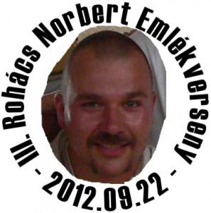 III. Rohács Norbert Emlékverseny